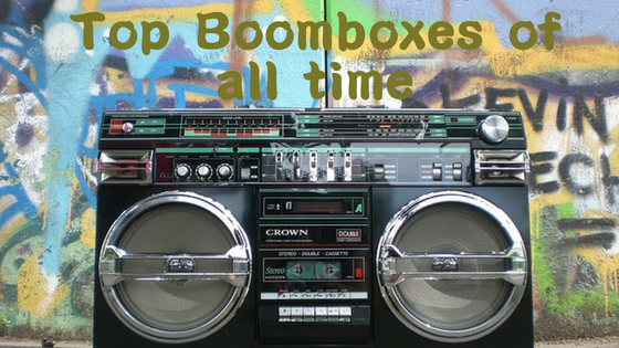 Top Boomboxes of all time! Complete guide | Audio Wave Geek