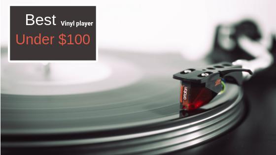 Best_vinyl player under 100_audiowavegeek.com